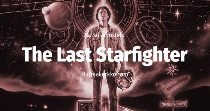 Arvostelussa unohdettu uranuurtaja The Last Starfighter (1984)