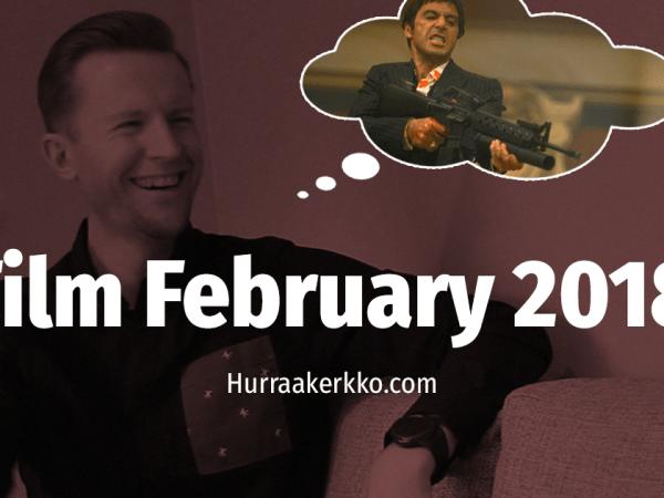 Film February 2018 alkaa!