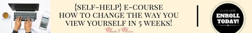 {SELF-HELP} NEW E-COURSE_HOW TO CHANGE THE WAY YOU VIEW YOURSELF IN 5 WEEKS (2)