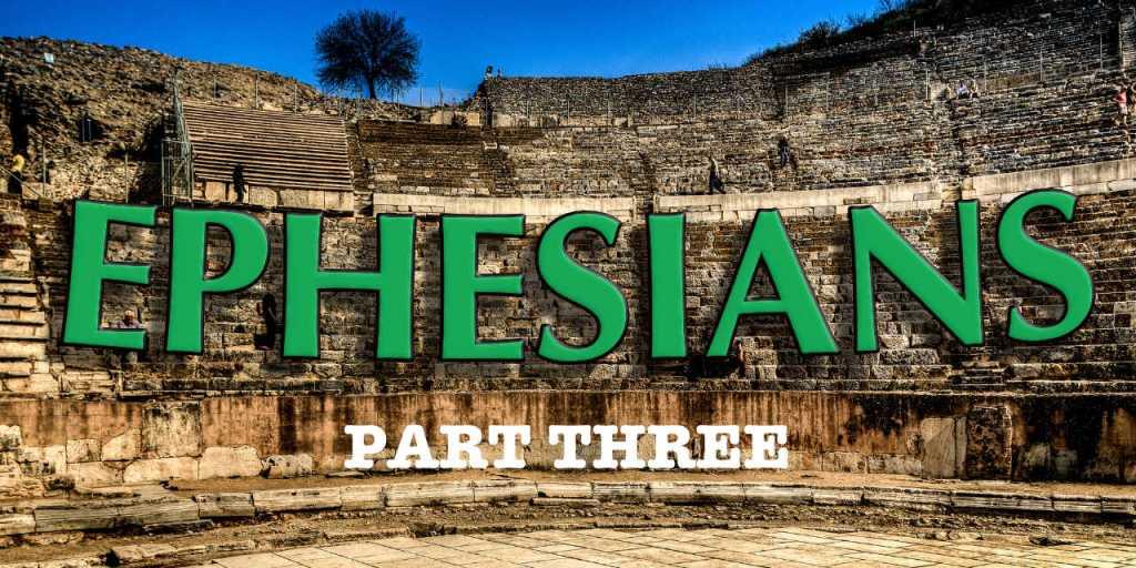 Ephesians Devotional Part 3