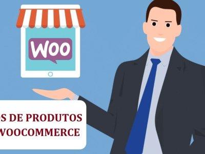 Os tipos de produtos no WooCommerce