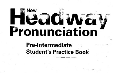 New Headway Pre-Intermediate 2nd Edition Pronunciation