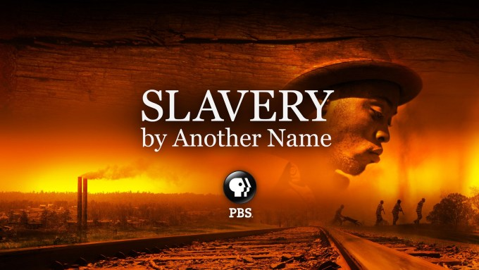 Slavery by Another Name PBS