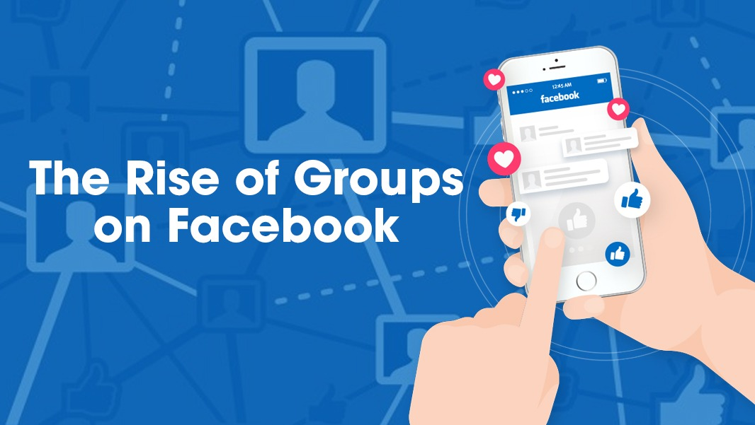 the rise of groups on facebook