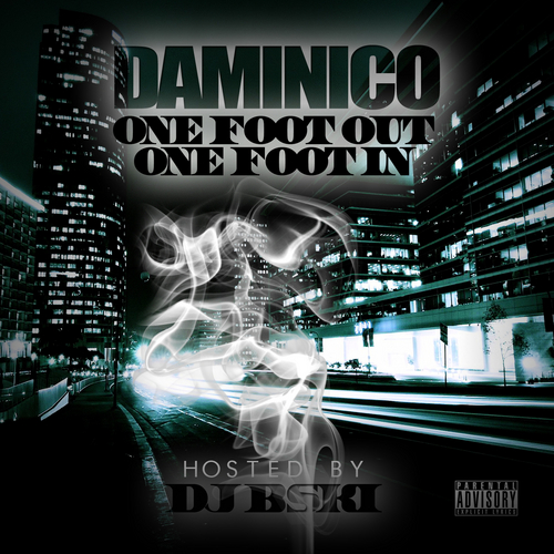 Daminico  One Foot Out One Foot In Hosted By Dj B Ski Aka