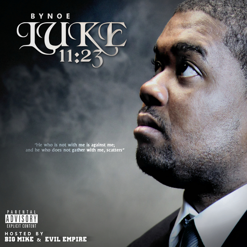 Bynoe Luke 1123 Hosted by Evil Empire Big Mike
