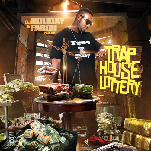 Faroh  Trap House Lottery Hosted by DJ Holiday Mixtape  Stream  Download
