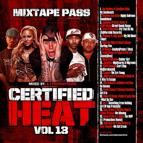 various-artists-mixtape-pass-presents-certified-heat-vol-13-mixed-by-a-i-productions-hosted-by-a-i-productions