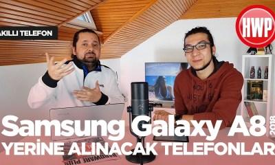 Galaxy A8 Yerine Alınabilecek Telefonlar