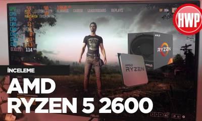 AMD Ryzen 5 2600 inceleme