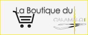 La boutique de CALAMALO II