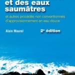 Dessalement de l'eau de mer et des eaux saumatres (2eme Edition)
