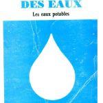 TRAITEMENT DES EAUX – les eaux potables