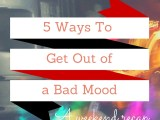 Weekend Recap: 5 Ways to Get Out of a Bad Mood