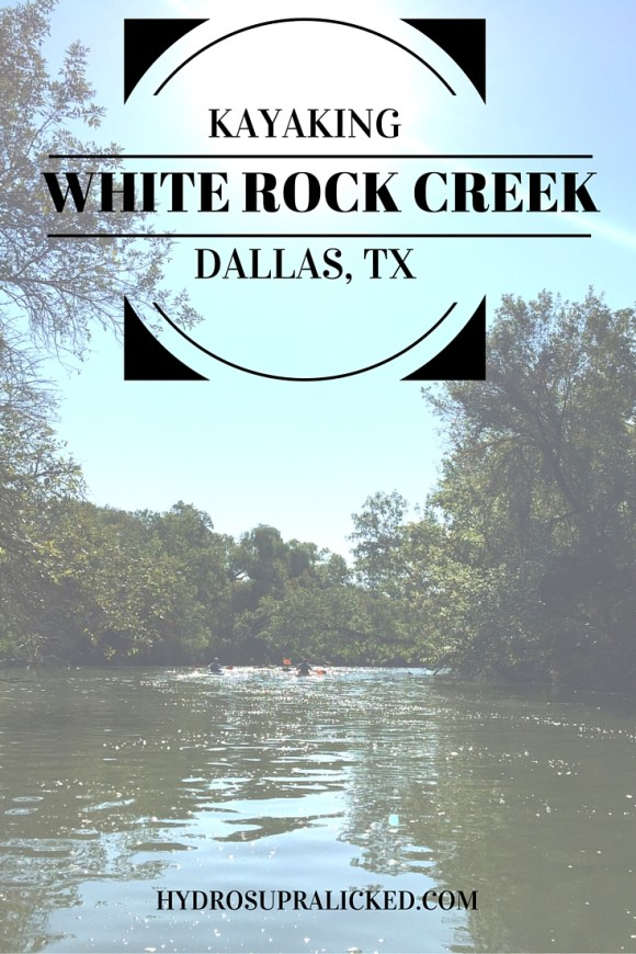 Kayaking White Rock Creek in Dallas, TX