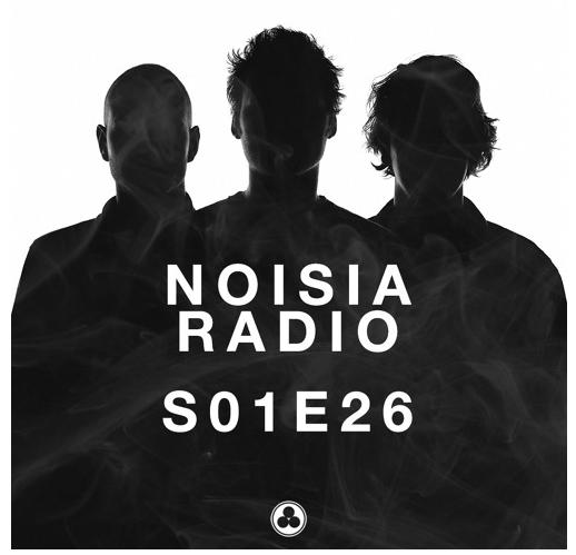 Noisia Radio S01E26