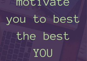 5 songs to motivate you to best the best YOU