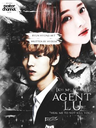 Agent-Lu-Kill-Me-Heal-Me