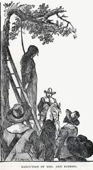 """Execution of Mrs. Ann Hibbins"" - Often used as an illustration of the Salem witch trails, this image depicts the execution of Ann Hibbins on Boston Common in 1657."