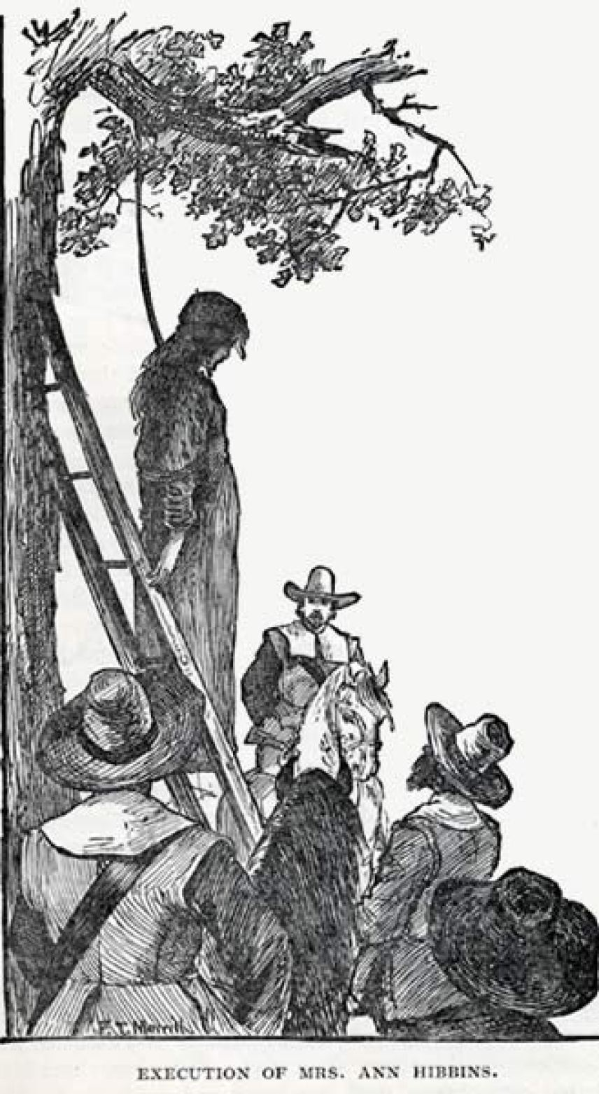 """""""Execution of Mrs. Ann Hibbins"""" - Often used as an illustration of the Salem witch trails, this image depicts the execution of Ann Hibbins on Boston Common in 1657."""