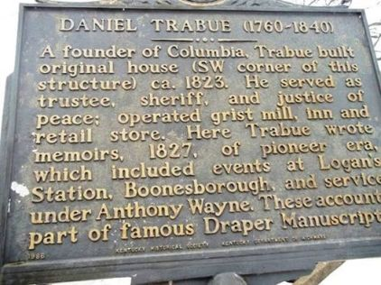 Historical Marker #1782 in Columbia, Kentucky, notes the service of pioneer Daniel Trabue..