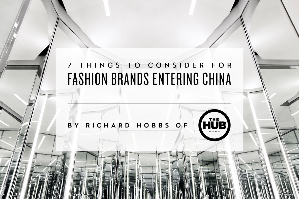 Image of 7 Things to Consider for Fashion Brands Entering China with Richard Hobbs of The HUB