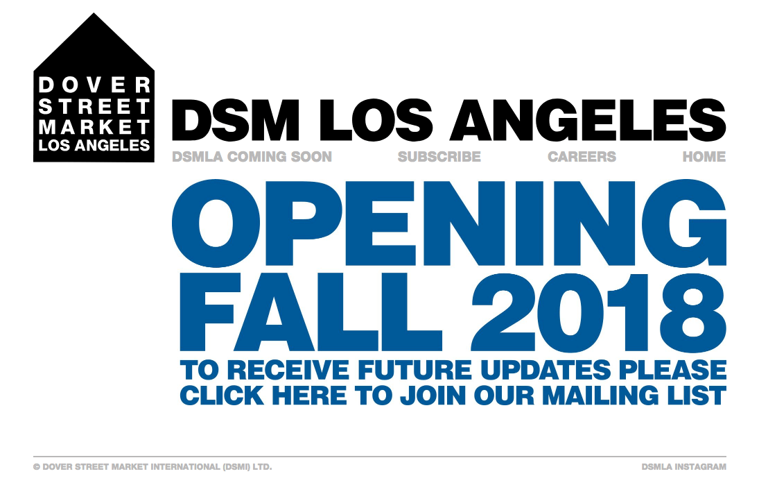 Dover Street Market Los Angeles LA open launch doors premiere debut website store jobs email mailing list location shop blue logo