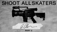 SHOOT ALL SKATERS -- ANTHONY CLARAVALL Part 2
