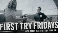 FIRST TRY FRIDAYS -- with Trent McClung and Yoon McSul