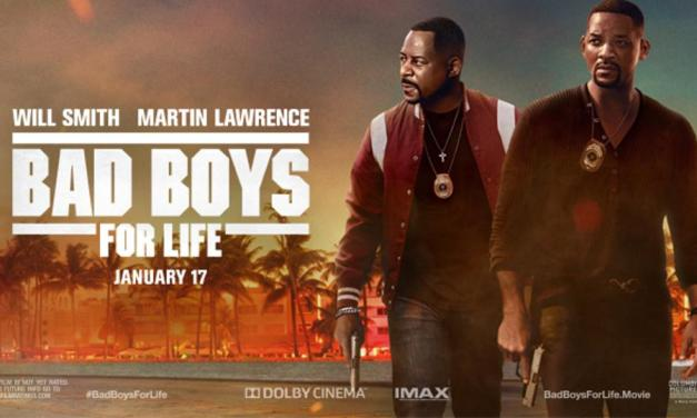 Bad Boys For Life – Movie Review
