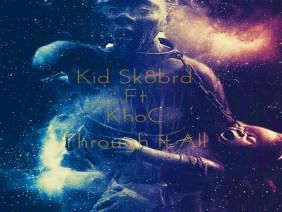 Through It All Ft KhoC
