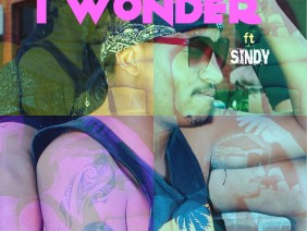 I wonder ft  Sindy