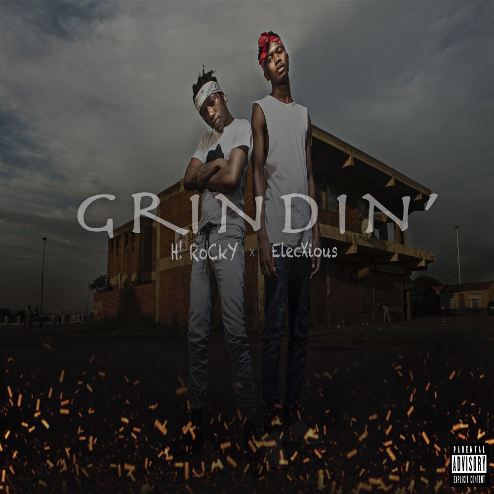 Listen To H! Rocky & Elecxious' Debut Single 'Grindin' GRINDIN SLEEVEMedia