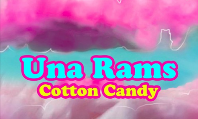 una rams Listen To Una Rams' Latest 'Cotton Candy' Song una