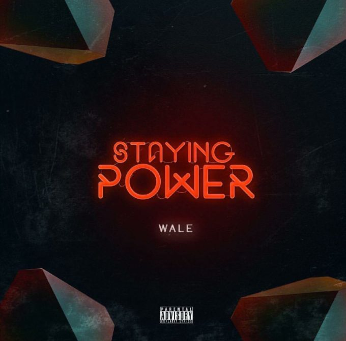 Listen To Wale's New 'Staying Power' Joint wale staying power 680x671