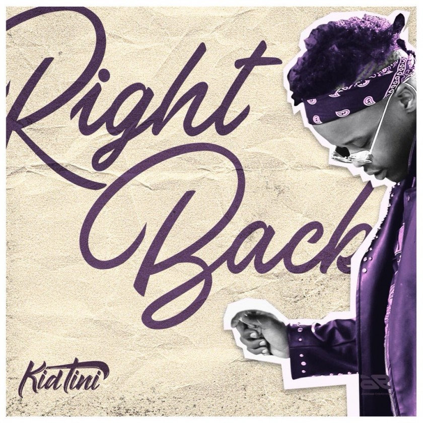 Listen To Kid Tini's Latest #RightBack Single thumb 52969 840x460 0 0 auto