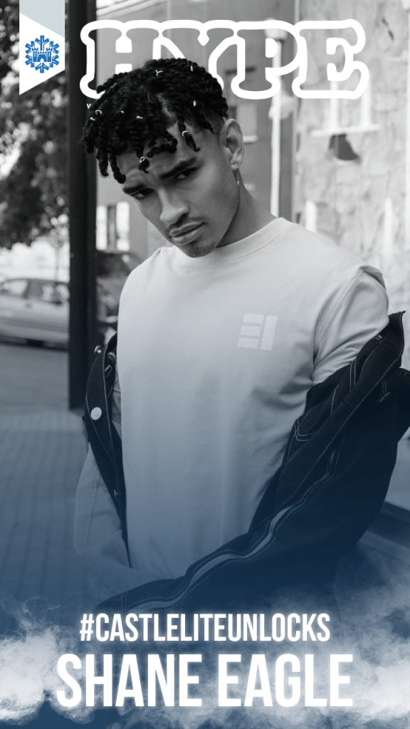 HYPE Magazine Interviews Shane Eagle For #CastleLiteUnlocks [Cover Story] castle lite shane