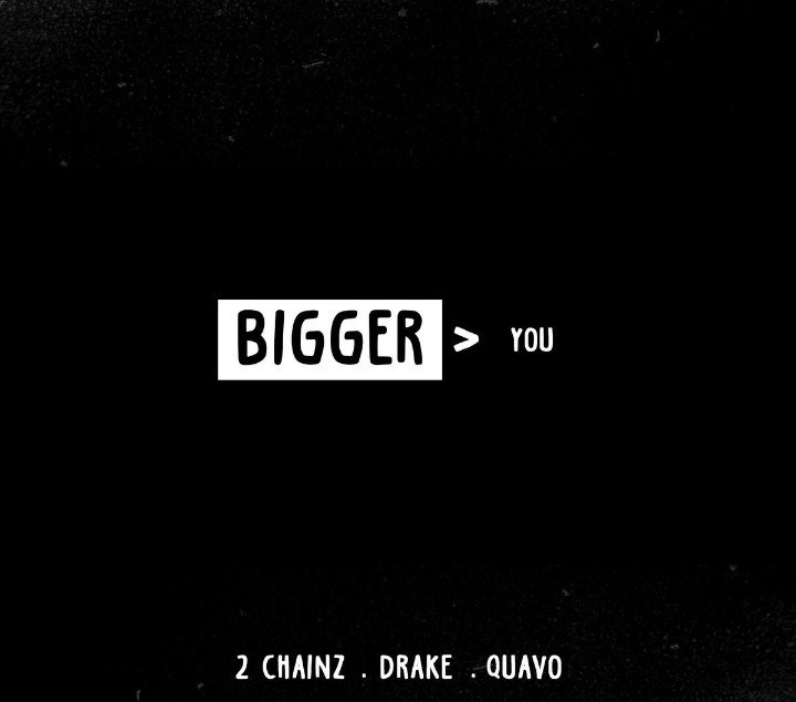 2 chainz 2 Chainz x Drake x Quavo Drop New 'Bigger Than You' Single [Listen] 2 Chainz     Bigger Than You Ft