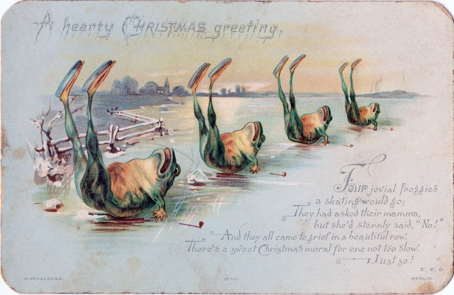 """A heart Christmas greeting: Four jovial froggies / a skating would go; / They asked their mamma, / but she'd sternly said, 'No!' / And they all came to grief in a beautiful row. / There's a sweet Christmas moral for one not too slow. / Just so!"" (via Nova Scotia Archives/Flickr)"