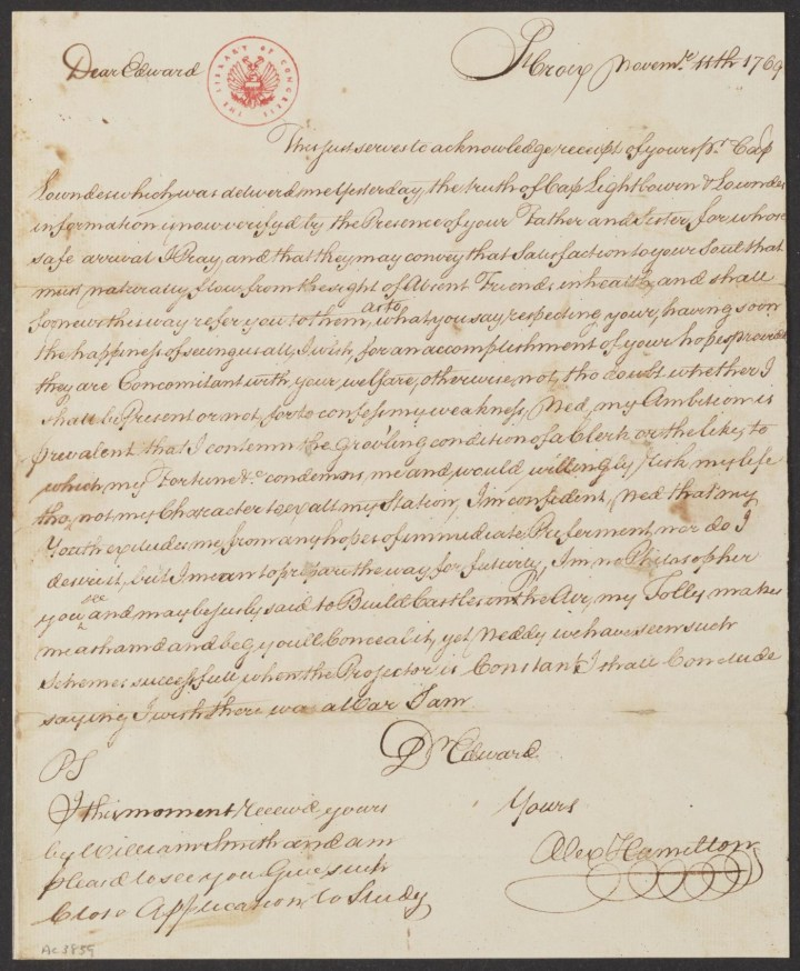 """Letter from Alexander Hamilton, then a 12-year-old clerk in St. Croix, to his friend Edward Stevens (November 11, 1769), noting he would """"willingly risk my life tho' not my Character to exalt my Station."""" (courtesy Alexander Hamilton Papers, Manuscript Division, Library of Congress)"""