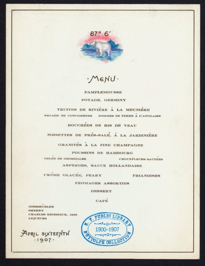 Menu for an April 16, 1907 dinner in honor of Robert Peary (courtesy New York Public Library)