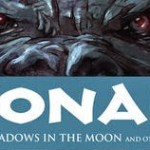 "Rileggere Robert E. Howard: ""Ombre al chiaro di Luna"" (Iron Shadows in the Moon, 1934) – La saga di Conan il Cimmero #8"