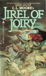 IL CICLO DI JIREL DI JOIRY (Jirel of Joiry) di Catherine Lucille Moore