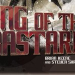 Recensione: King of the Bastards (2015) di Steven Shrewsbury e Brian Keene