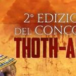 2° edizione del concorso Thoth-Amon, ultimi giorni per la consegna degli scritti
