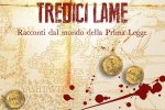 "Grimdark world: ""Tredici Lame"" (2017) di Joe Abercrombie"