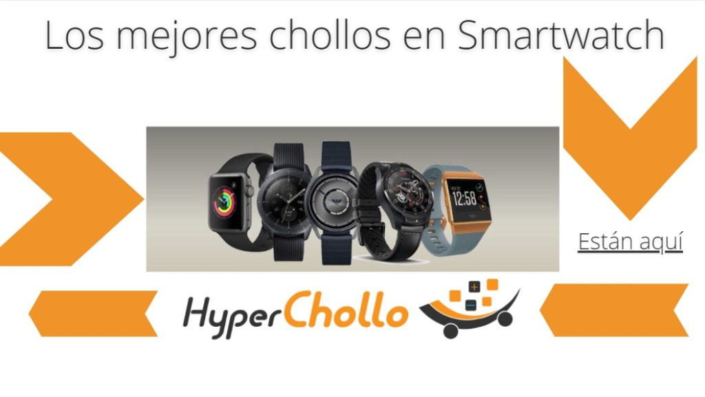 Chollos Smartwatch