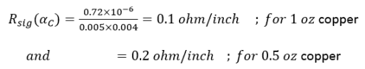 Conductor loss for a 5-mil wide trace