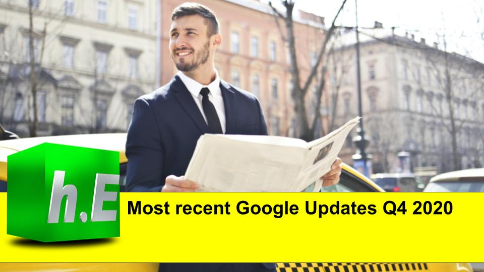 Most recent Google Updates Q4 2020