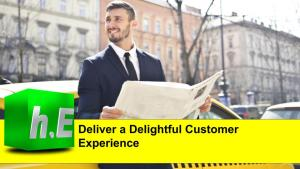 Deliver a Delightful Customer Experience